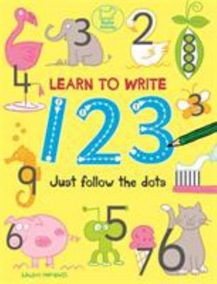 Learn to Write 123 Just Follow the Dots