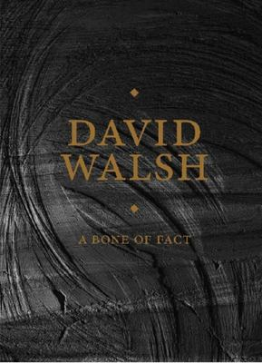 A Bone of Fact David Walsh