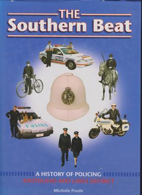 Southern Beat: A History of Policing Southland and Lakes District