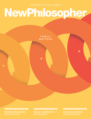New Philosopher Magazine #27 Family