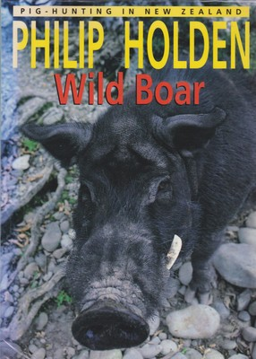 Wild Boar - Pig Hunting in New Zealand