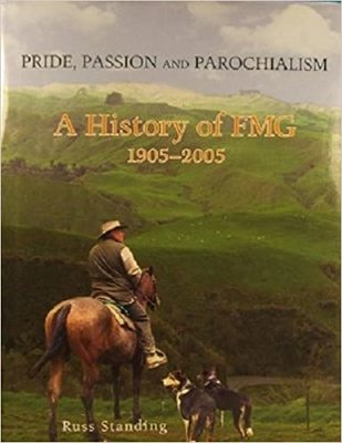 PRIDE , PASSION, AND PAROCHIALISM A History of FMG 1905-2005