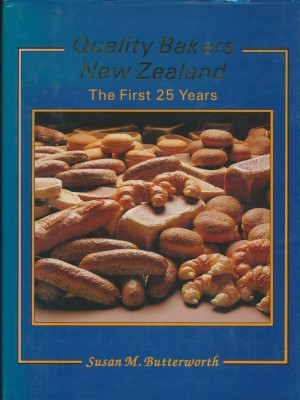 QUALITY BAKERS NEW ZEALAND The First 25 Years