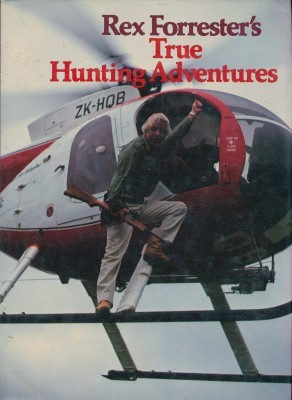 Hunting Adventures True Tales of a Kiwi Hunter