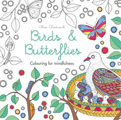 Birds & Butterflies (Colouring for Mindfulness) Adult Colouring Book