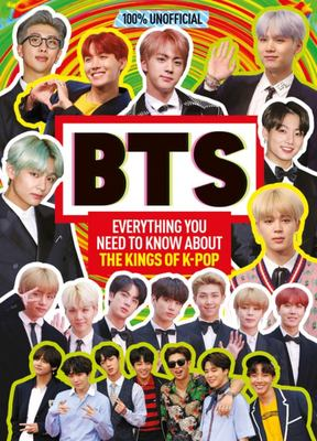100% Unofficial BTS: Everything you need to know about the Kings of Pop