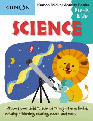 Science Pre K & Up (Kumon Sticker and Activity Books)