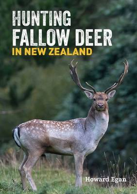 Hunting Fallow Deer in NZ (Stickered Stock)