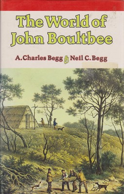 The World of John Boultbee - Including an Account of Sealing in Australia and New Zealand