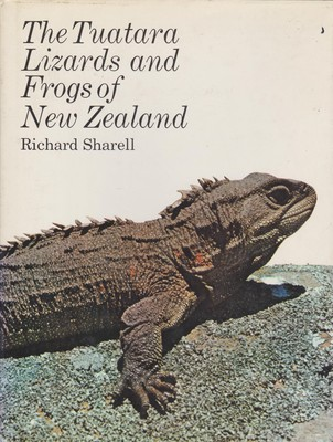 The Tuatara Lizards and Frogs of New Zealand