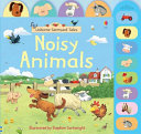 Noisy Animals (Usborne Farmyard Tales Noisy Book)