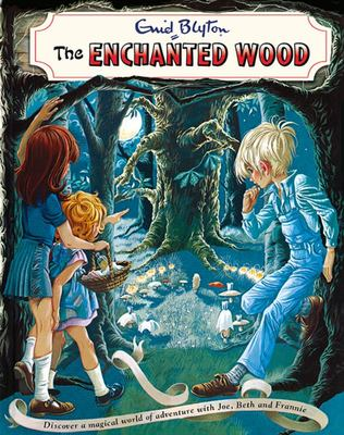 The Enchanted Wood (The Magic Faraway Tree #1 Vintage Edition)