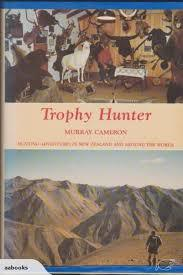 TROPHY HUNTER Hunting Adventures in New Zealand and Around the World