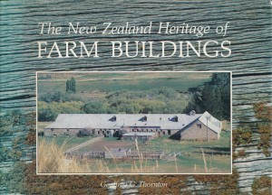 The New Zealand Heritage of Farm Buildings