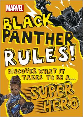 Black Panther Rules! (Marvel Black Panther)