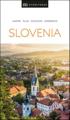 Slovenia: Eyewitness Travel Guide
