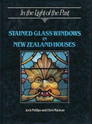 In the Light of the Past Stained Glass Windows in New Zealand Houses