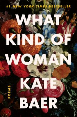 What Kind of Woman - Poems