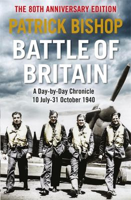 Battle of Britain - A Day-To-day Chronicle, 10 July-31 October 1940
