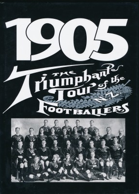 1905 the triumphant tour of the N.Z. Footballers