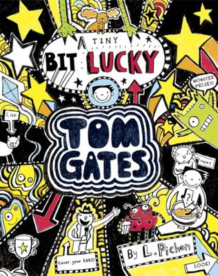 A Tiny Bit Lucky (Tom Gates #7)