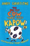 The Big Fat Cow That Goes Kapow!