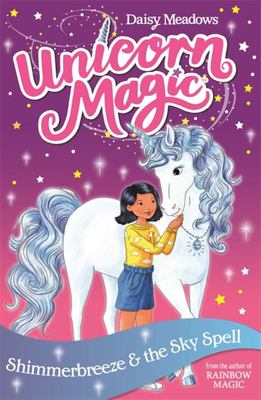 Shimmerbreeze and the Sky Spell (Unicorn Magic #2 Series 1)