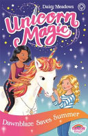 Dawnblaze Saves Summer (Unicorn Magic: Special #1)