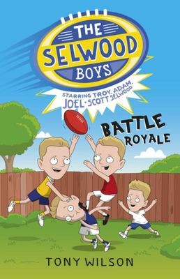 Battle Royale - The Selwood Boys #1