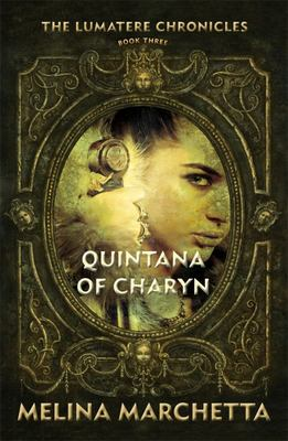Quintana of Charyn (Lumatere Chronicles #3)