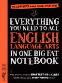 Everything You Need to Ace English Language Arts in One Big Fat NotebookThe Complete Middle School Study Guide