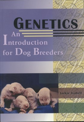 Genetics An Introduction for Dog Breeders
