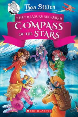 The Compass of the Stars HB (Thea Stilton: Treasure Seekers #2)