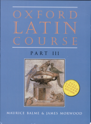 Oxford Latin Course Part 3 : Student Book