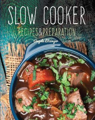 Slow Cooker - Recipes and Preparation (HB)