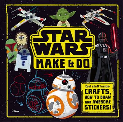 Star Wars Make and Do Activity Book