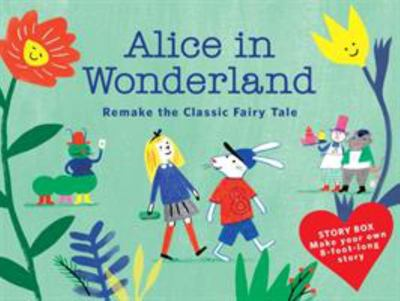Alice in Wonderland (Story Box) - Remake the Classic Fairy Tale
