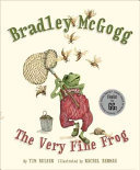 Bradley Mcgogg - The Very Fine Frog