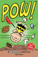 POW! (A Peanuts Collection)