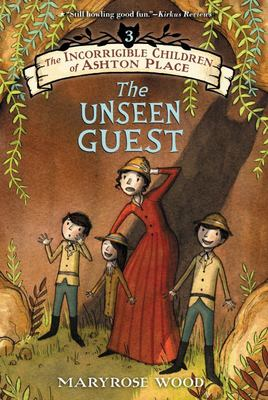 The Unseen Guest (Incorrigible Children of Ashton Place #3)