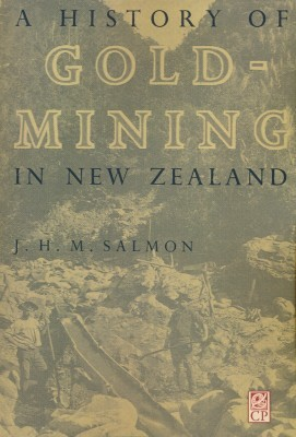 A History of Gold-Mining in New Zealand