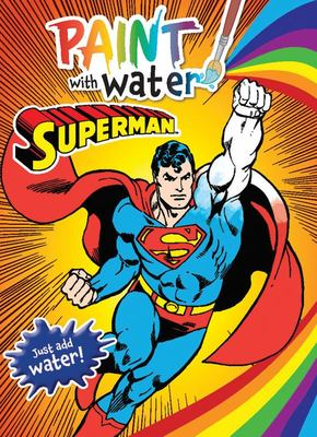 Superman: Paint with Water