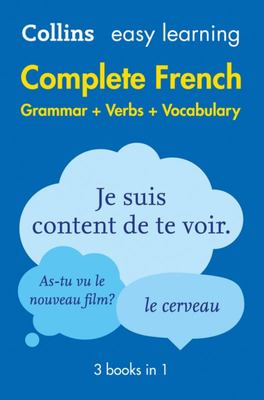 Complete French Grammar, Verbs and Vocabulary (3 Books in 1) Colllins Easy Learning