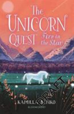Fire in the Star (#3 Unicorn Quest)