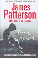 Torn Apart - The Heartbreaking Story of a Childhood Lost