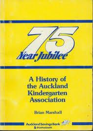 A history of the Auckalnd Kindergarten Association