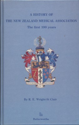 A History of the New Zealand Medical Association The first 100 years
