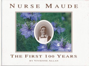 Nurse Maude The First 100 years