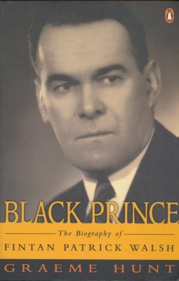 Black Prince The Biography of Fintan Patrick Walsh