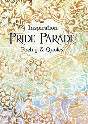 Pride Parade - Poetry and Quotes